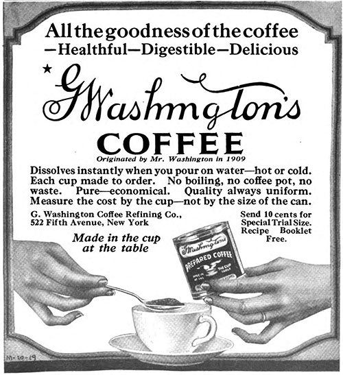 G. Washington's Coffee - Healthful-Digestible-Delicious © 1921