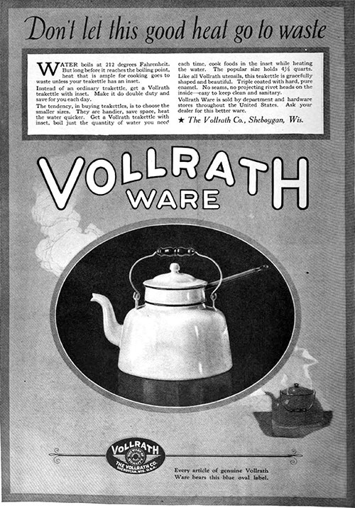 Vollrath Ware - Don't Let Good Heat Go To Waste © 1921