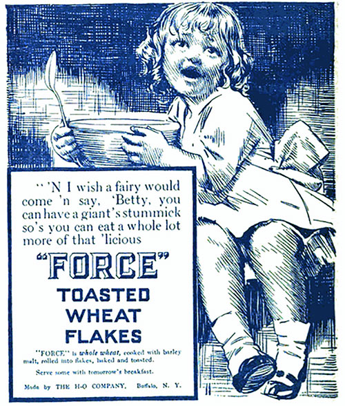 HO FORCE Toasted Wheat Flakes - 1913 Ad