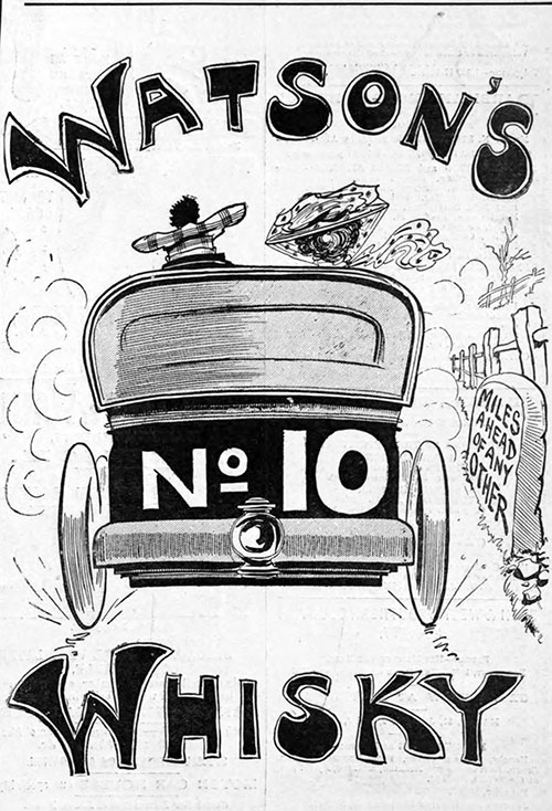 Watson's Whisky No. 10 Miles Ahead of Any Other © 1905