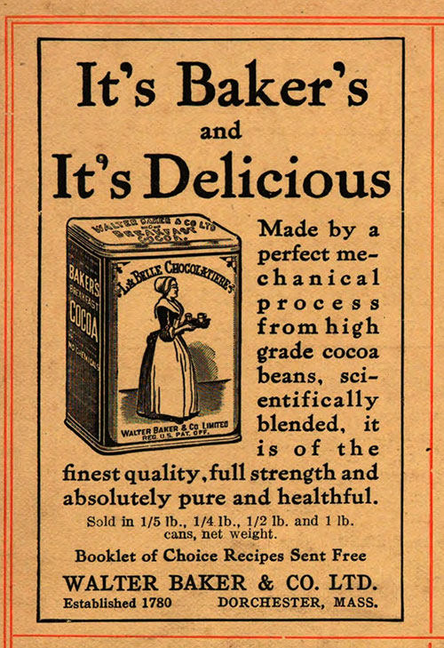 Baker's Chocolate - It's Baker's and It's Delicious © 1921