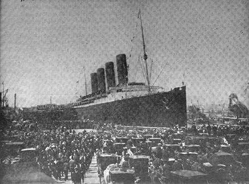 "The Lusitania is ""Back From Europe,"" Waiting to Welcome Returning Tourists"