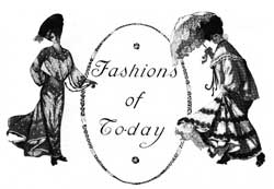 Fashions of Today - Summer Styles in Women's Fashion - July 1903