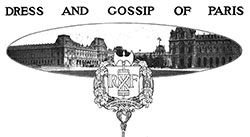 Paris Dress Fashions and Gossip – August 1903
