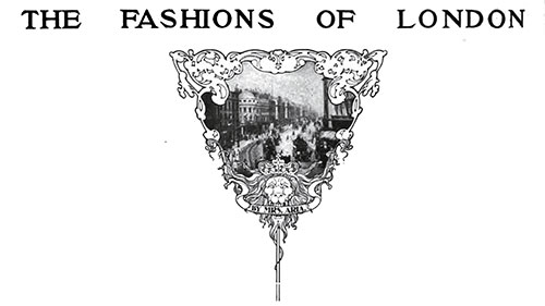 London Fashions October 1903