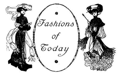 Today's Fashions – October 1903