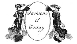 Today's Fashions – December 1903