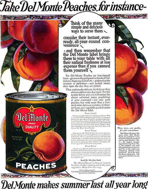 Del Monte Peaches - Makes Summer Last All Year Long © 1922