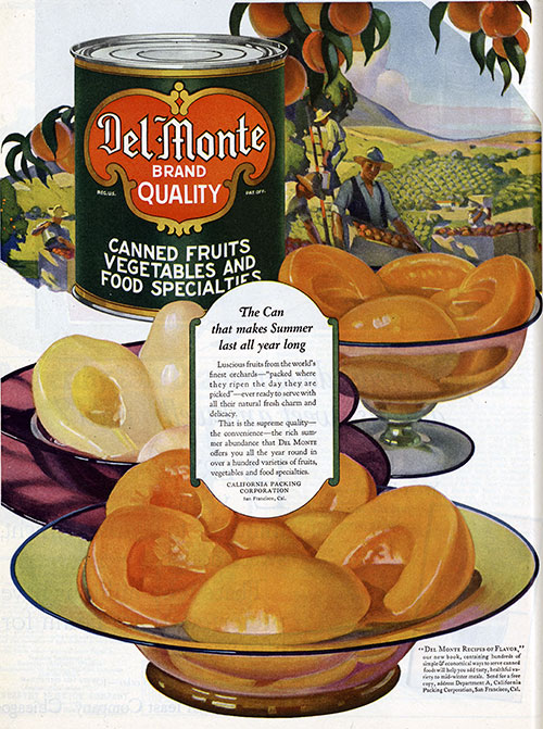 Del Monte - The Can That Make's Summer Last All Year Long © 1921