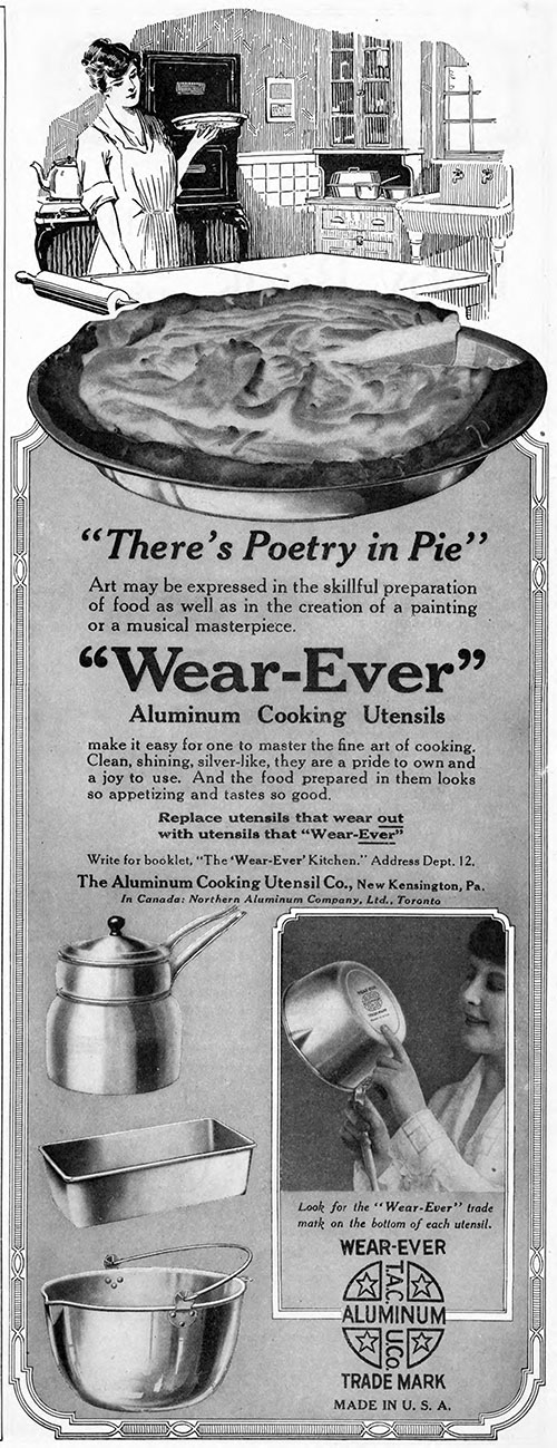 """Wear-Ever"" Aluminum Cooking Utensils - ""There's Poetry in Pie"" © 1921"