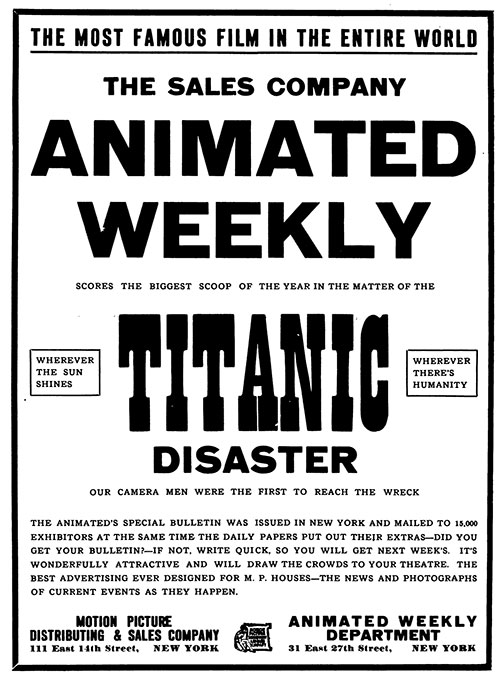 Movie Poster Announcing the Release of Titanic Disaster Moving Picture from Animated Weekly Motion Picture Distributing & Sales Company.