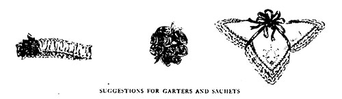 Suggestions for Garters and Sachets