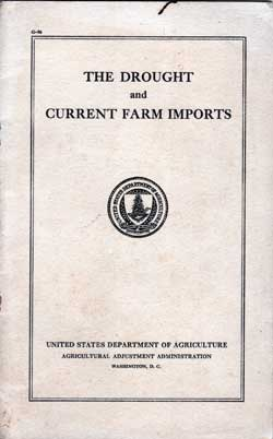 The Drought and Current Farm Imports - WPA Booklet - 1935