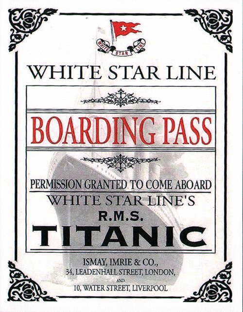 Boarding Pass for the R.M.S. Titanic