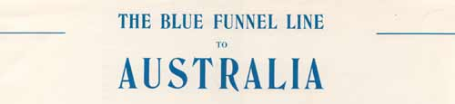 Blue Funnel Line to Australia