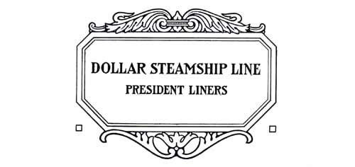 Dollar Steamship Line - President Liners