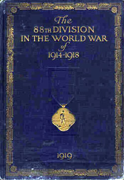 The 88th Division in the World War of 1914 - 1918