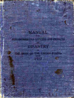 Manual For Noncommissioned Officers and Privates of Infantry 1917