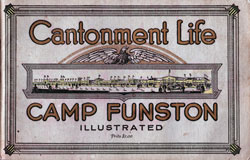 Camp Funston Illustrated Cantonment Life