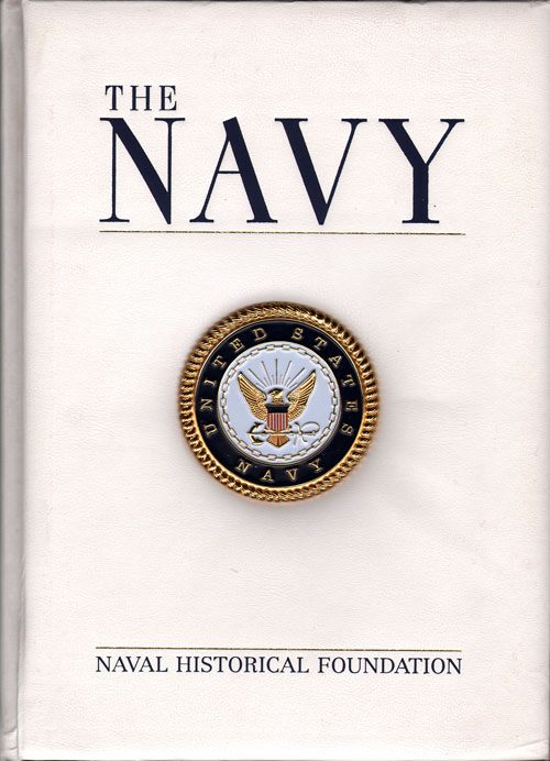 The Navy Naval Historical Foundation 0883631008 Gg Archives
