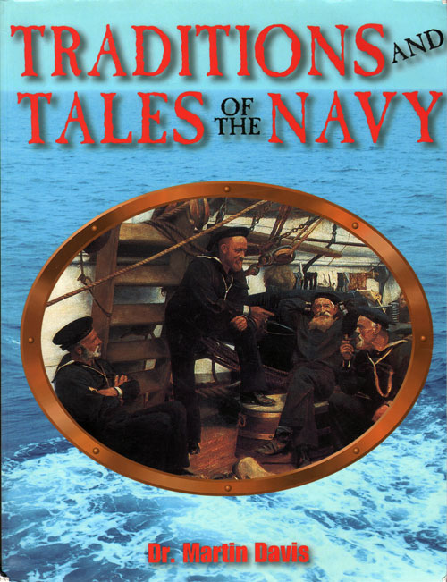 Front Cover - Traditions and Tales of the Navy