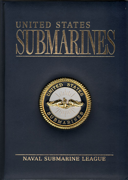 United States Submarines - Naval Submarine League
