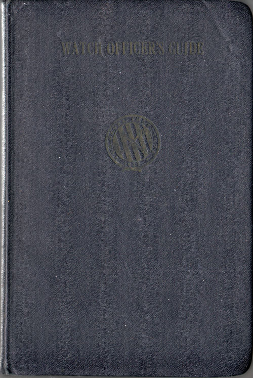 The Watch Officer's Guide 1941 Edition - United States Navy