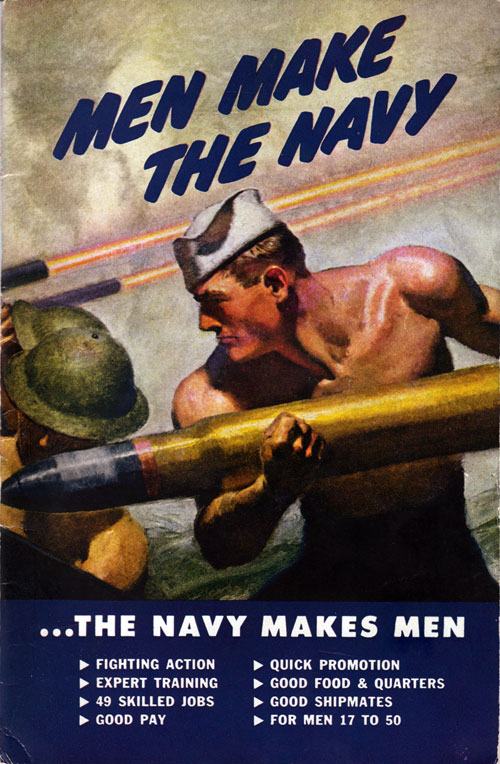 Men Make The Navy - The Navy Makes Men - WWII Recruiting Brochure