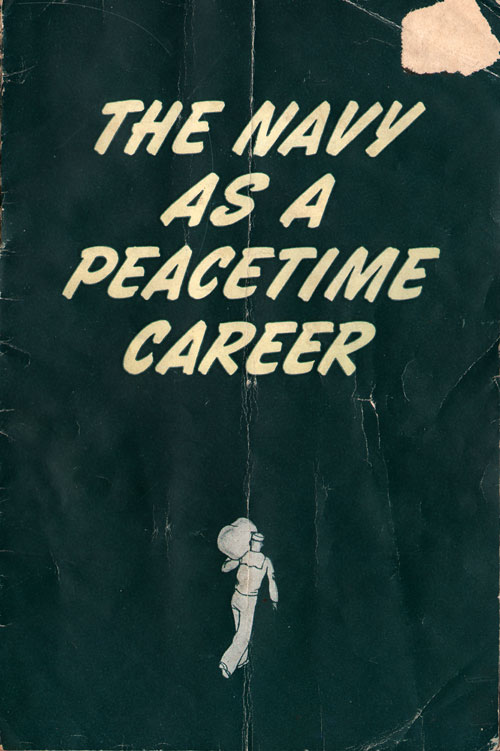 The Navy as A Peacetime Career