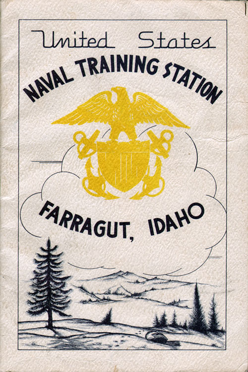 The Farragut Naval Training Station - History and Guide
