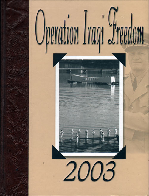 2003 Operation Iraqi Freedom USS Nimitz CVN-68 Cruise Book