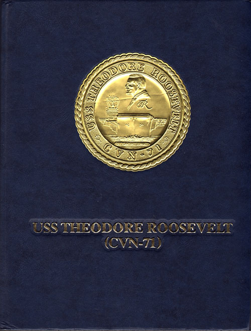 Cruise Book - USS Theodore Roosevelt CVN-71: Operation Iraqi Freedom 2003