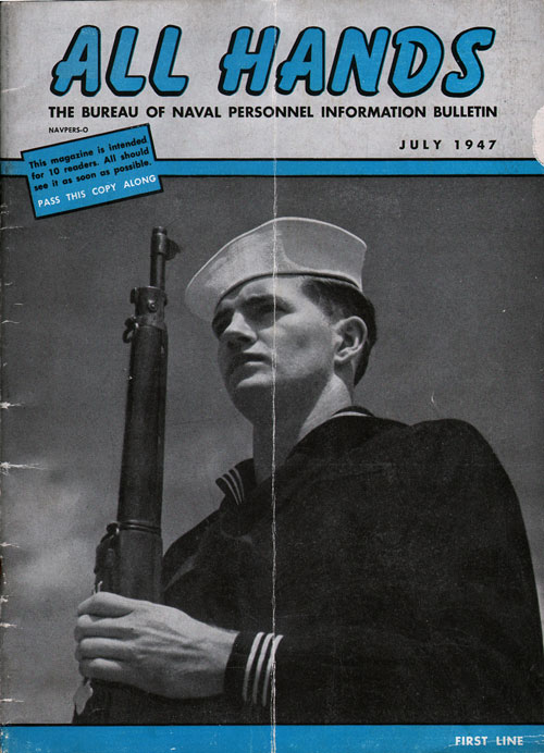 July 1947 Issue All Hands Magazine