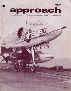 1961-01 Approach: The Naval Aviation Safety Review Magazine