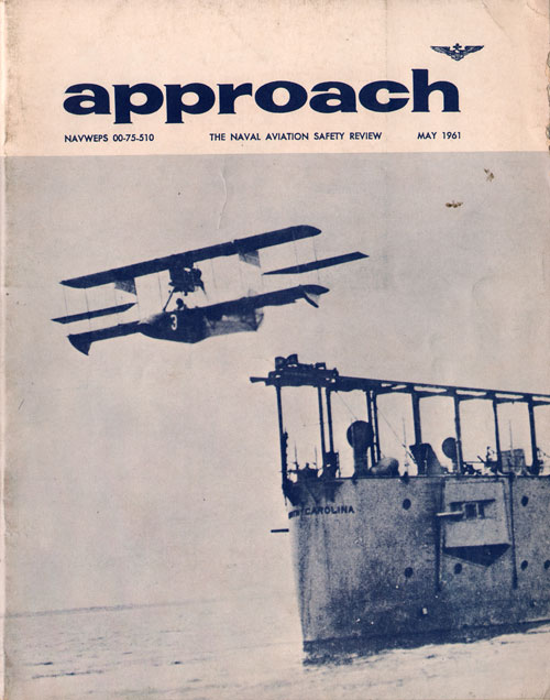 May 1961 Approach Magazine : The Naval Aviation Safety Review