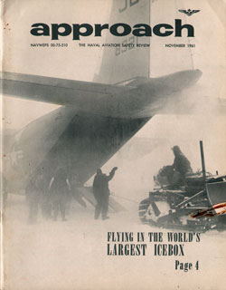 November 1961 Approach Magazine : The Naval Aviation Safety Review