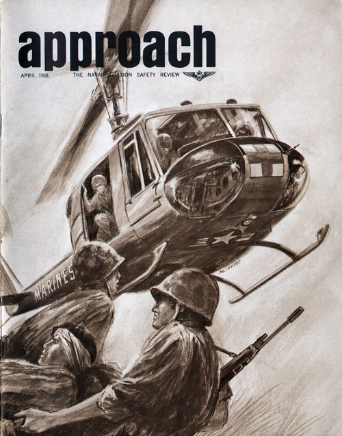 April 1968 Approach: The Naval Aviation Safety Review Magazine