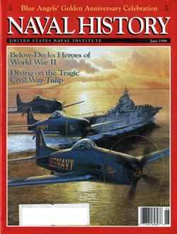 June 1996 Issue of Naval History Magazine