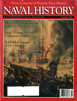December 1996 Issue of Naval History Magazine