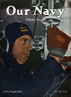 1 April 1943 Issue of Our Navy Magazine