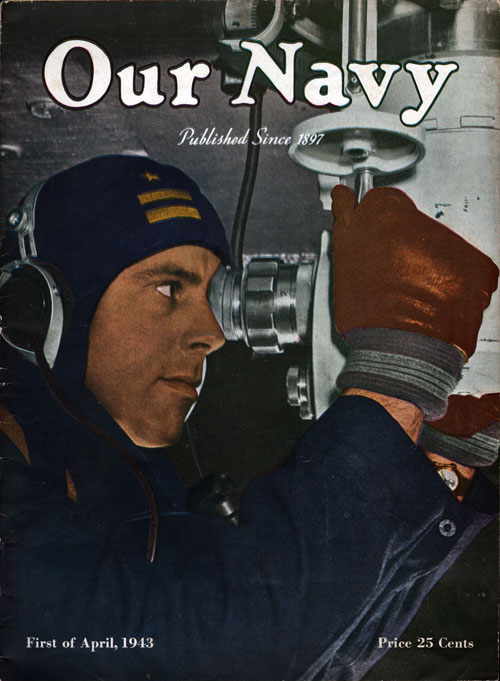 1 April 1943 Our Navy Magazine