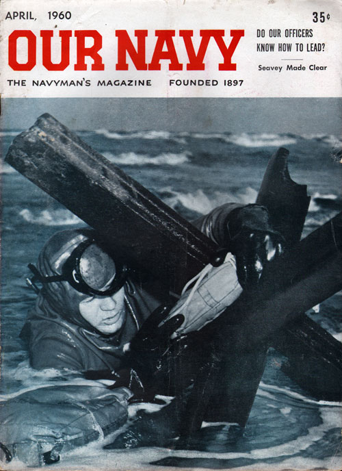 April 1960 Our Navy Magazine
