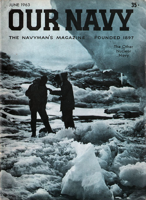 June 1963 Our Navy Magazine : The Other Nuclear Navy