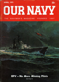April 1972 Issue of Our Navy Magazine