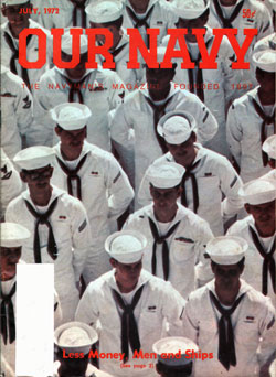 July 1972 Issue of Our Navy Magazine