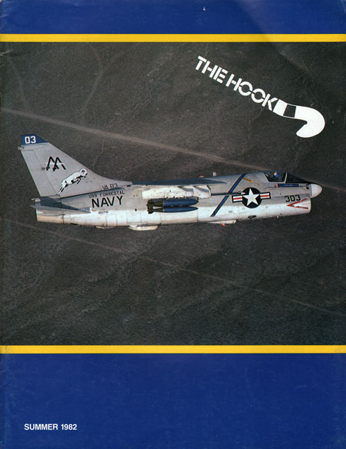 Summer 1982 The Hook : Journal of Carrier Aviation - Tailhook Association