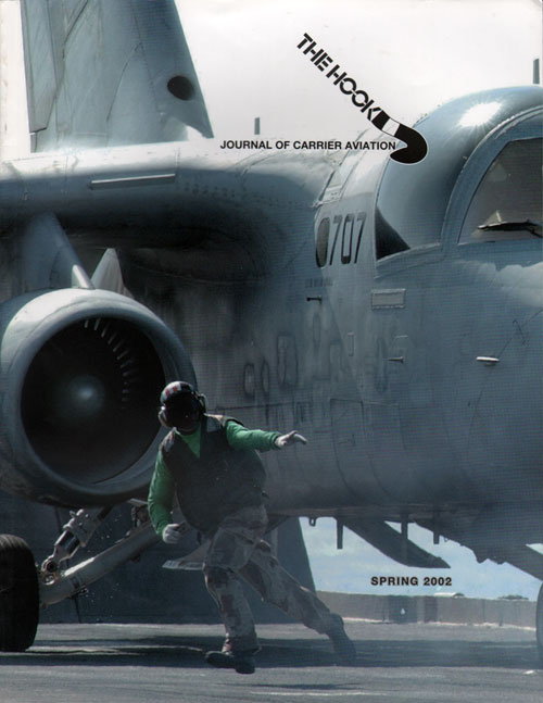 Spring 2002 The Hook : Journal of Carrier Aviation - Tailhook Association
