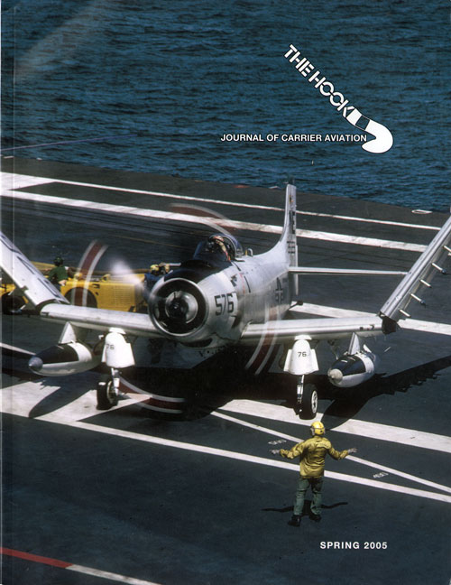 Spring 2005 The Hook : Journal of Carrier Aviation - Tailhook Association