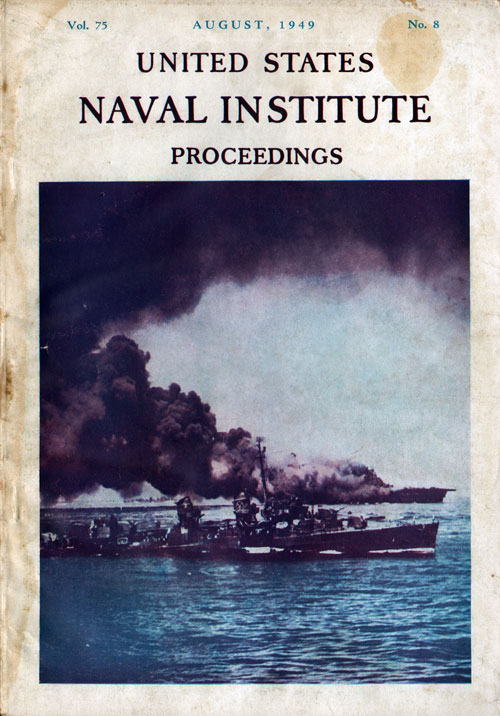 August 1949 Proceedings Magazine: United States Naval Institute