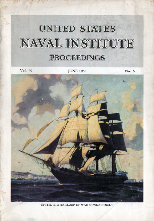 June 1953 Proceedings Magazine: United States Naval Institute